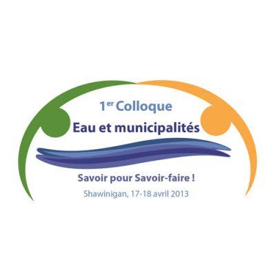 Colloques Eau et municipalités (2013 et 2015)