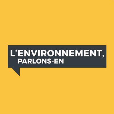 """Débat  """"L'environnement, parlons-en""""  (2019)"""