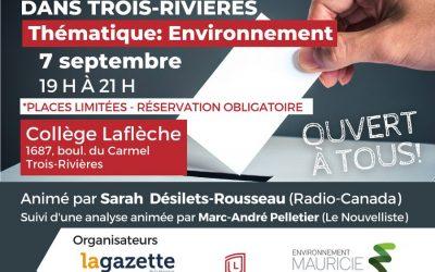 Un débat électoral sur l'environnement le 7 septembre à Trois-Rivières